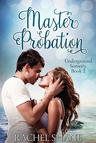 Master Probation (Underground Sorority #2)
