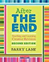 After the End, Second Edition: Teaching and Learning Creative Revision