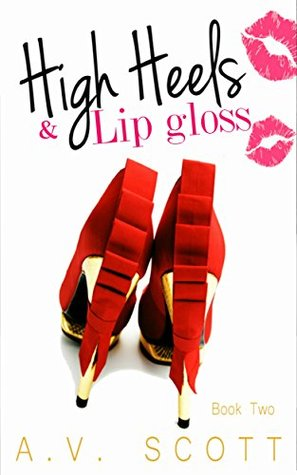 High Heels and Lipgloss (Book 2 of the Fashion Series)