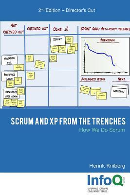 Scrum and XP from the Trenches