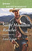 Sweet Mountain Rancher: A Clean Romance