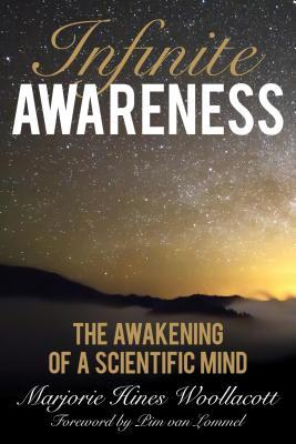 Infinite-awareness-the-awakening-of-a-scientific-mind