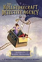 The Case of the Missing Moonstone (The Wollstonecraft Detective Agency, #1)