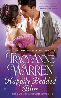Happily Bedded Bliss (The Rakes of Cavendish Square, #2)