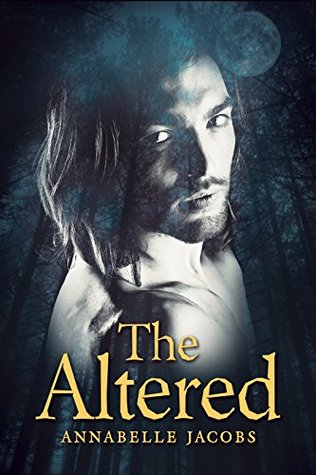 The Altered (Lycanaeris, #1)