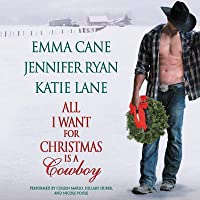 All I Want for Christmas Is a Cowboy (Hunted, #0.5; Montana Men, #0.5; Valentine Valley, #0.5)