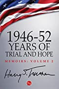 1946-52: Years of Trial and Hope