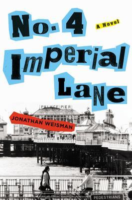 No. 4 Imperial Lane  by  Jonathan Weisman