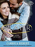 #Player (Hashtag, #3)