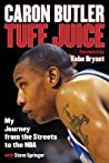 Tuff Juice: My Journey from the Streets to the NBA