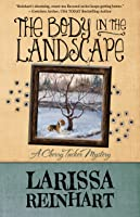 The Body in the Landscape (A Cherry Tucker Mystery, #5)