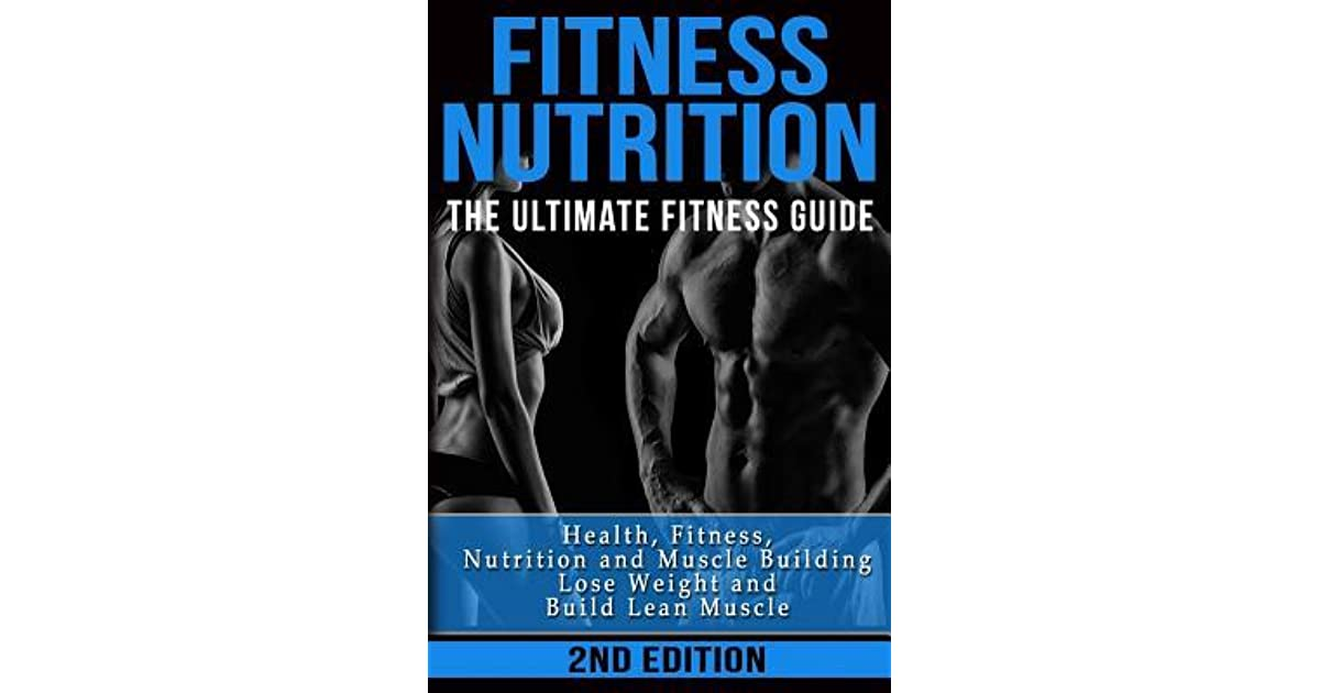c2ddf410c8a Fitness Nutrition  The Ultimate Fitness Guide  Health