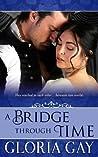 A Bridge Through Time