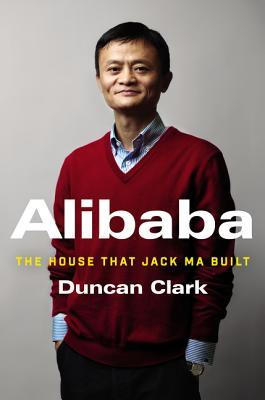 alibaba the house that jackma built