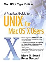 A Practical Guide to Unix for Mac OS X Users