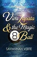 Viva Zapata & the Magic 8-Ball