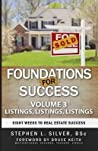 Foundations for Success - Listings, Listings, Listings: Eight Weeks to Real Estate Success by Stephen Silver audiobook