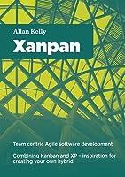 Xanpan: Team Centric Agile Software Development