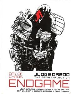 Judge Dredd: Day of Chaos: Endgame (Judge Dredd: The Mega Collection #18)