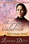 Giovanna: The Cowboy's Calabrese Mail Order Bride (Sweet Land of Liberty Brides #1)
