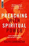 Preaching with Spiritual Power: Calvin's Understanding of Word and Spirit in Preaching