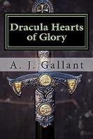Hearts of Glory (Dracula, #3)