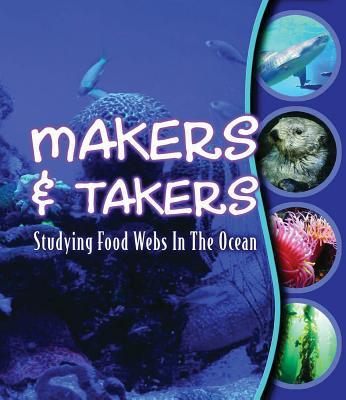 Makers-and-Takers-Studying-Food-Webs-in-the-Ocean