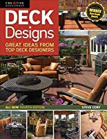 Deck Designs, All New 4th Edition: Great Design Ideas from Top Deck Builders