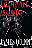 A Game for Assassins (The Redaction Chronicles #1)