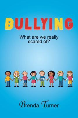 Bullying: What Are We Really Scared Of?