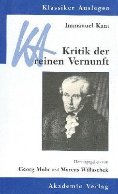 Immanuel Kant  Kritik der reinen Vernunft
