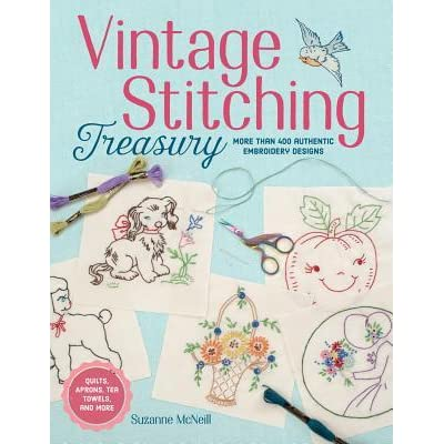 Vintage Stitching Treasury More Than 400 Authentic Embroidery