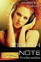 Eighth Note (Fire Ballad #1)