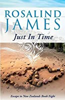 Just in Time (Escape to New Zealand #8)