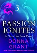 Passion Ignites: Part 3