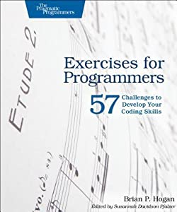 Exercises for Programmers: 57 Challenges to Develop Your Coding Skills