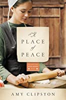 A Place of Peace (Kauffman Amish Bakery #3)