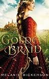 The Golden Braid by Melanie Dickerson