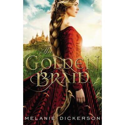 Ebook The Golden Braid Hagenheim 6 By Melanie Dickerson