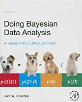 Doing Bayesian Data Analysis: A Tutorial with R, Jags, and Stan