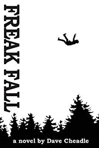 Freak Fall: From the Apocalyptic Saga of a Fallen Prophet
