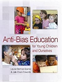 Anti-Bias Education for young children and ourselves