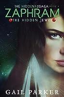 Zaphram, the Hidden Jewel (Hidden12 Saga, #2)