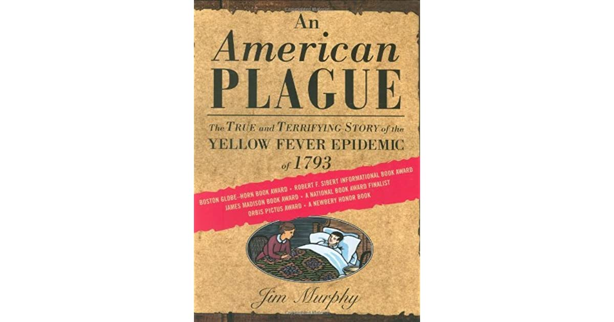 An American Plague The True And Terrifying Story Of The Yellow