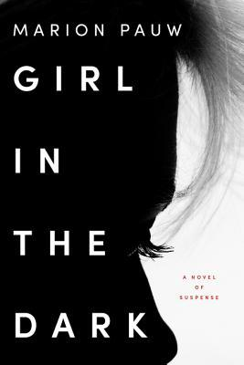 Girl in the Dark by Marion Pauw