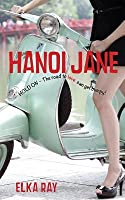 Hanoi Jane: The road to love can get bumpy!