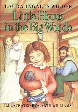 Book Review: Little House in the Big Woods by Laura Ingalls Wilder