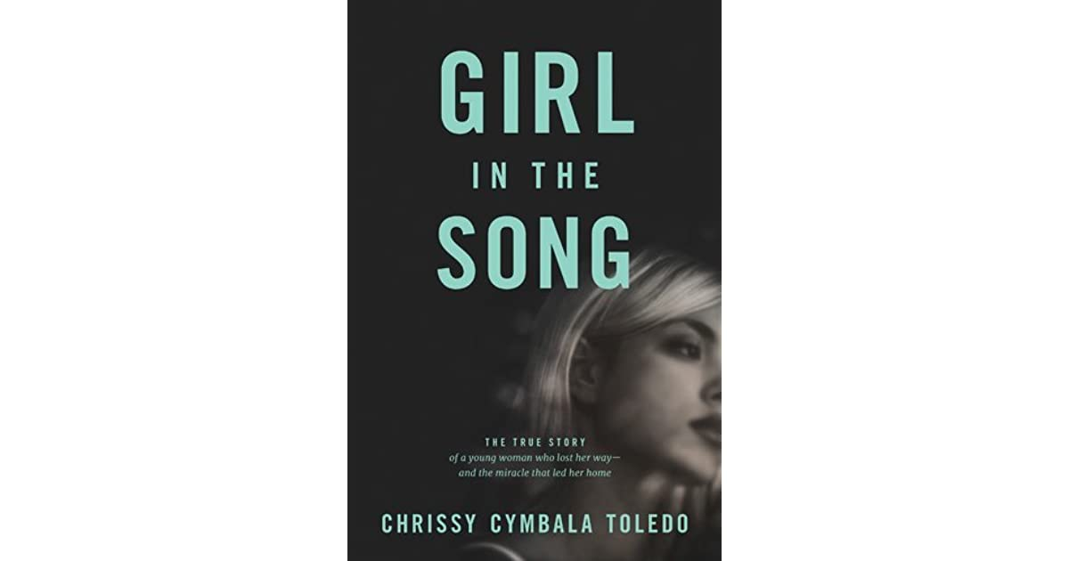 Girl in the Song: The True Story of a Young Woman Who Lost