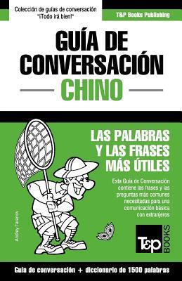 Gu�a de Conversaci�n Espa�ol-Chino y diccionario conciso de 1500 palabras
