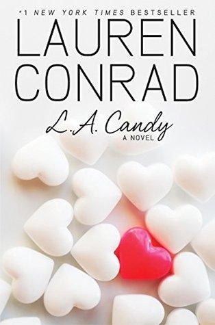 L.A. Candy (L.A. Candy, #1)
